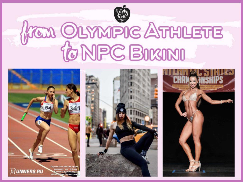 from Olympic Athlete to npc bikini